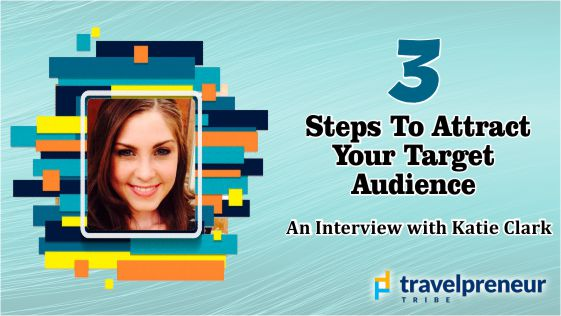 3 Steps to Attract Your Target Audience